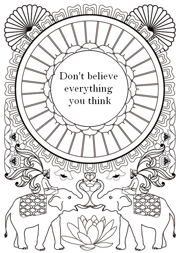 Art Therapy Coloring Page Zen Quotes Don T Believe