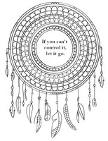 Art Therapy coloring page If you can't control it, let it go.