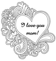 Adult coloring page I love you mom!